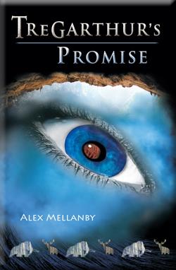 Tregarthur's Promise by Alex Mellanby